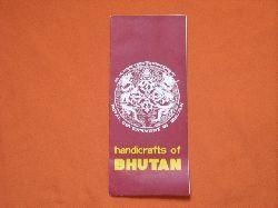 Royal Government of Bhutan  Handicrafts of Bhutan