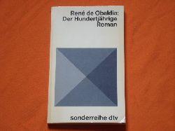 Obaldia, René de  Der Hundertjährige