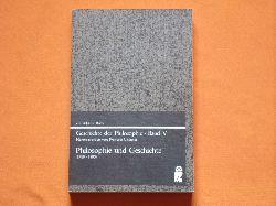 Châtelet, François (Hrsg.)  Geschichte der Philosophie – Band V: Philosophie und Geschichte (1780-1880)
