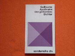 Apollinaire, Guillaume  Der gemordete Dichter