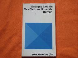 Bataille, Georges  Das Blau des Himmels