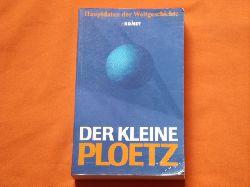 Der kleine Ploetz. Hauptdaten der Weltgeschichte.