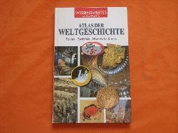 Atlas der Weltgeschichte. Fakten – Zeittafeln – Historische Karten.