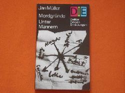 Müller, Jan  Mordgründe unter Männern. Zwei Kriminalerzählungen.