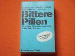 Langbein, Kurt et al.  Bittere Pillen. Nutzen und Risiken der Arzneimittel. Ein kritischer Ratgeber.