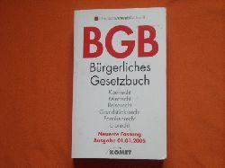 Deutsche AnwaltAuskunft (Hrsg.)  BGB. Bürgerliches Gesetzbuch. Neueste Fassung. Ausgabe 01.01.2005.