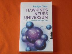 Vaas, Rüdiger  Hawkings neues Universum. Wie es zum Urknall kam.