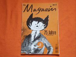 Das Magazin – 75 Jahre. Die Lust zu Lesen.