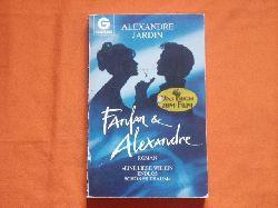 Jardin, Alexandre  Fanfan & Alexandre