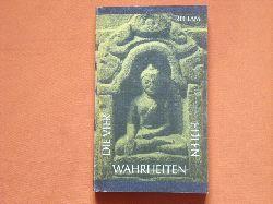 Mylius, Klaus (Hrsg.)  Die Vier Edlen Wahrheiten. Texte des ursprünglichen Buddhismus.