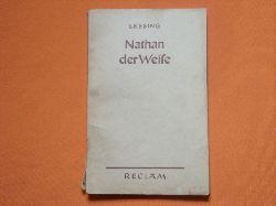 Lessing  Nathan der Weise. Ein dramatisches Gedicht in fünf Aufzügen.