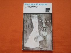 Fontane, Theodor  L´Adultera. Novelle.