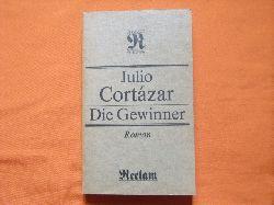 Cortázar, Julio  Die Gewinner