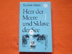 Alnaes, Karsten  Herr der Meere und Sklave der See