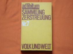 ad libitum. Sammlung Zerstreuung. Nr. 7.