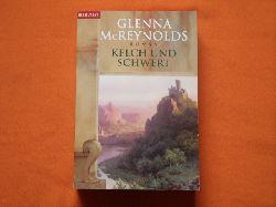McReynolds, Glenna  Kelch und Schwert