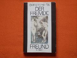 Hein, Christoph  Der Fremde. Novelle.