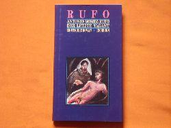 Rufo, Antonio Gómez  Der letzte Vagant. Erotischer Roman.