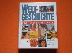 Legath, Bernd et al.  Weltgeschichte im Überblick. Von der Vorzeit bis zur Gegenwart. Die wichtigsten Daten, Personen und Zusammenhänge.