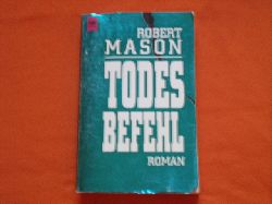 Mason, Robert  Todesbefehl