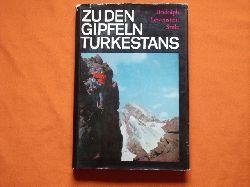 Rudolph, Fritz; Stulz, Percy; Lewenstein, Henry  Zu den Gipfeln Turkestans