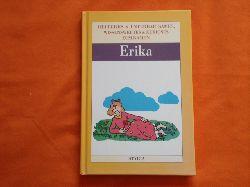 Heiteres & Unterhaltsames, Wissenswertes & Kurioses zum Namen Erika