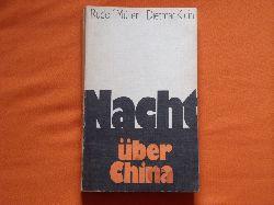 Müller, Rudolf; Klein, Dietmar  Nacht über China