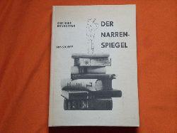 Branstner, Gerhard  Der Narrenspiegel