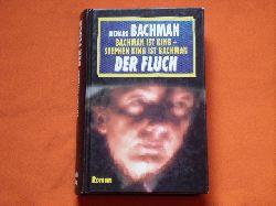 Bachman, Richard  Der Fluch