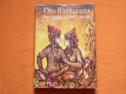 Das Ramayana. Nach dem Epos des Valmiki neu erzählt von Willi Meinck.