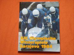 Gesellschaft zur Förderung des olympischen Gedankens in der DDR (Hrsg.)  XIV. Olympische Winterspiele Sarajevo 1984