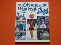 Gesellschaft zur Förderung des olympischen Gedankens in der DDR (Hrsg.)  XV. Olympische Winterspiele Calgary 1988 (signiert)