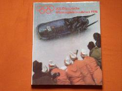 Gesellschaft zur Förderung des olympischen Gedankens in der DDR (Hrsg.)  XII. Olympische Winterspiele Innsbruck 1976