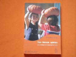 Donaldson, O. Fred  Von Herzen spielen. Vision und Praxis der Zugehörigkeit.
