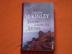 McKinley, Tamara  Träume jenseits des Meeres