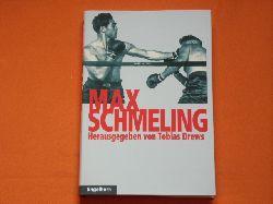 Drews, Tobias (Hrsg.)   Max Schmeling