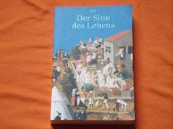 Fehige, Christoph; Meggle, Georg; Wessels, Ulla (Hrsg.)  Der Sinn des Lebens
