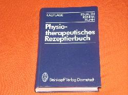 Knauth, Katharina; Reiners, Barbara; Huhn, Renate  Physiotherapeutisches Rezeptierbuch. Vorschläge für physiotherapeutische Verordnungen.