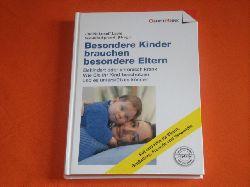 Lavin, Judith Loseff; Sproedt, Claudia (Hrsg.)  Besondere Kinder brauchen besondere Eltern. Behindert oder chronisch krank: Wie Sie Ihr Kind beschützen und es unterstützen können.