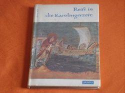 Bauer, Hans  Reise in die Karolingerzeit