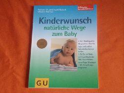 Gerhard, Ingrid; Wolfrum, Christine  Kinderwunsch. Natürliche Wege zum Baby.