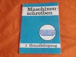 Jahnke, Karl-Heinz et al.  Maschinenschreiben 1: Grundlehrgang.