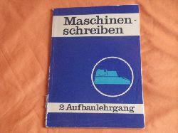 Jahnke, Karl-Heinz et al.  Maschinenschreiben 2: Aufbaulehrgang.
