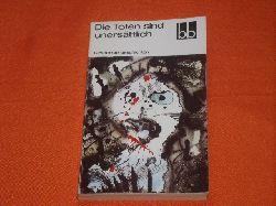 Kruse, Hans-Joachim (Auswahl)  Die Toten sind unersättlich. Gespenstergeschichten.
