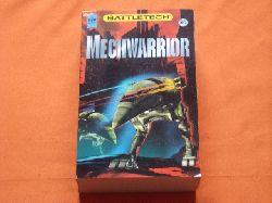 Diverse  Die Mechwarrior-Trilogie