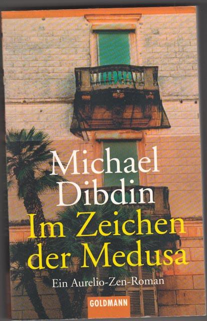 Dibdin, Michael:  Im Zeichen der Medusa : Roman.