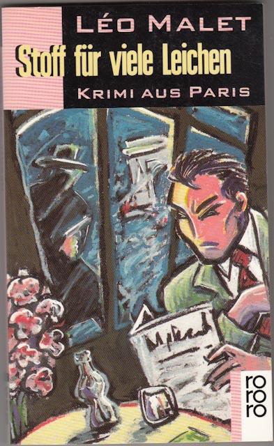 Malet, Léo:  Stoff für viele Leichen - Krimi aus Paris