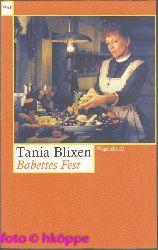 Blixen, Tania:  Babettes Fest