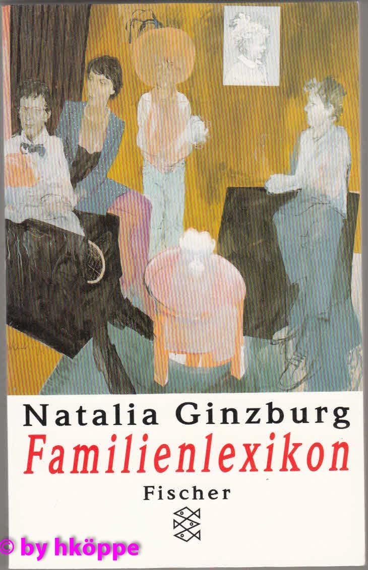 Ginzburg, Natalia:  Familienlexikon. Fischer ; 12814