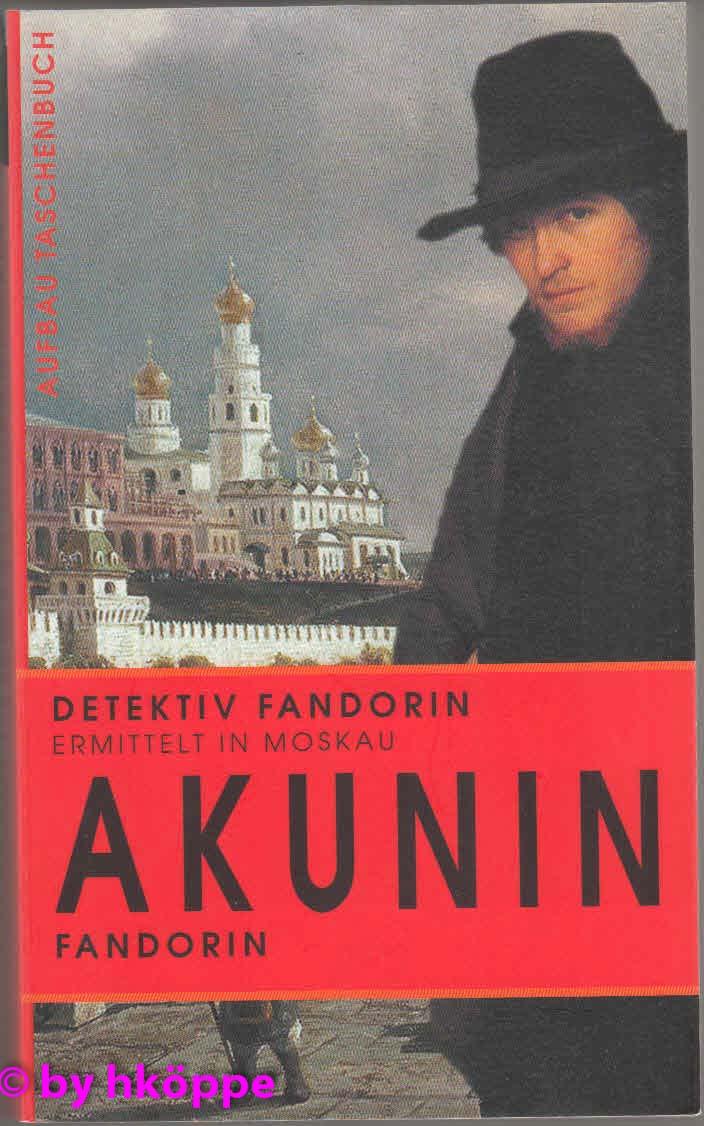 Boris Akunin:  Fandorin  : Roman.